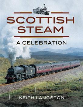 Scottish Steam: A Celebration
