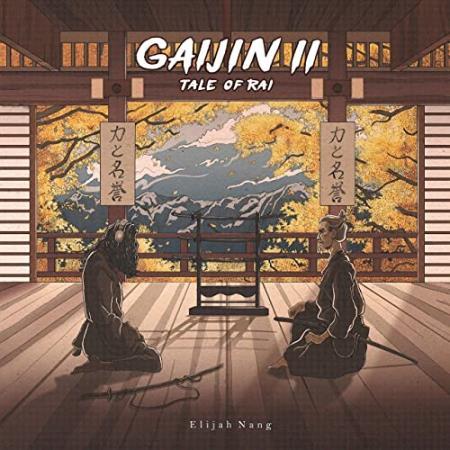 Elijah Nang - Gaijin II Tale Of Rai (2020)