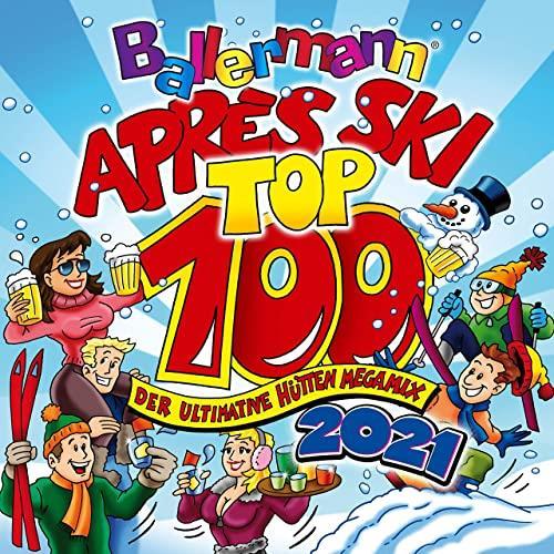 Ballermann Apres Ski Top 100 (Der Ultimative Huetten Megamix 2021) (2020)