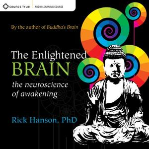 The Enlightened Brain The Neuroscience of Awakening [Audiobook]