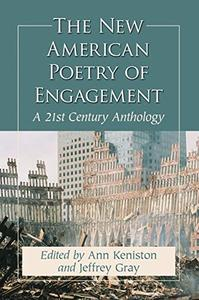 The New American Poetry of Engagement A 21st Century Anthology