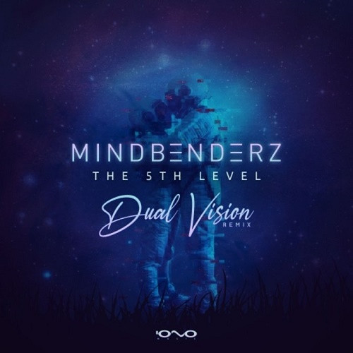 Mindbenderz - The 5th Level (Dual Vision Remix) (Single) (2021)