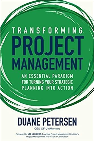 Transforming Project Management: An Essential Paradigm for Turning Your Strategic Planning into Action