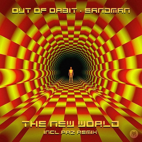 Out Of Orbit & Sandman - The New World EP (2021)