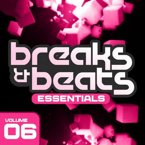 VA - Breaks & Beats Essentials Vol. 6