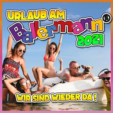 Сборник Urlaub Am Ballermann 2021 (Wir Sind Wieder Da) (2021)