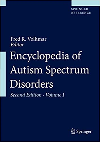 Encyclopedia of Autism Spectrum Disorders, 2nd Edition