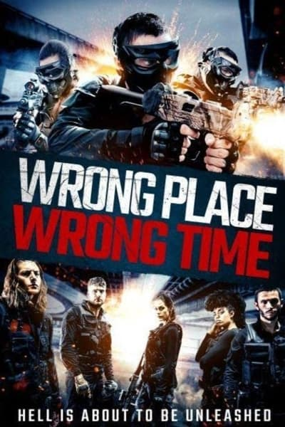 Wrong Place Wrong Time 2021 WEB-DL XviD MP3-XVID