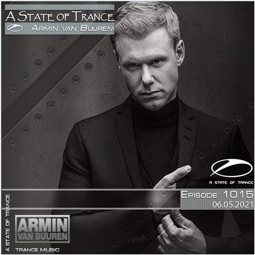 Armin van Buuren - A State of Trance Episode 1015 (06.05.2021)