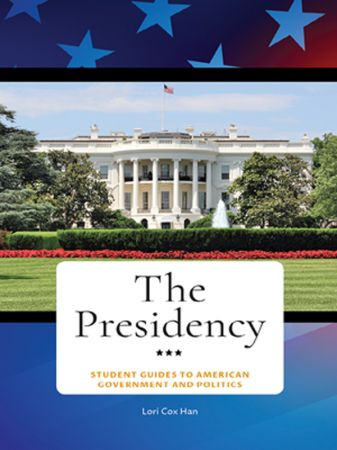 The Presidency, 8th Edition
