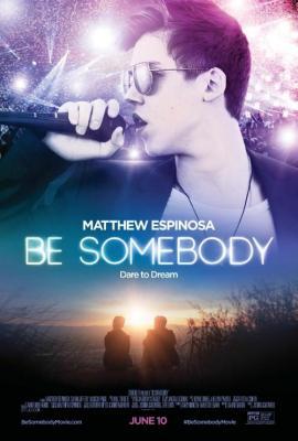 Be somebody (2016) ITA-ENG Ac3 5 1 WebRip 1080p H264 [ArMor]