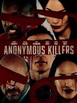 Анонимные убийцы / Anonymous Killers (2020) WEB-DLRip 720p