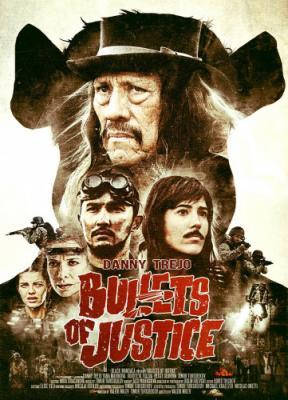 Пули справедливости / Bullets of Justice (2019) WEB-DL 720p
