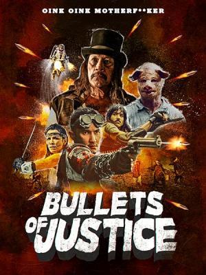 Пули справедливости / Bullets of Justice (2019) WEB-DL 1080p