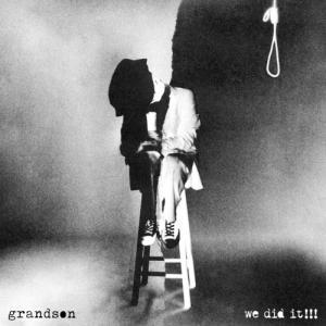 grandson - We Did It!!! (Single) (2020)