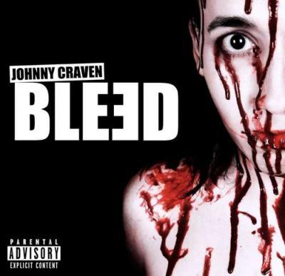 Johnny Craven - Bleed [BLEƎD] [Maxi-Single] (2020) FLAC