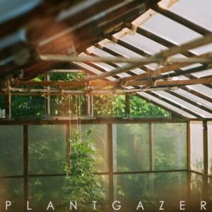 Show Me a Dinosaur - Plantgazer (2020)