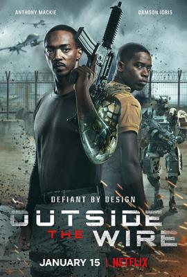 Смертельная зона / Outside the Wire (2021) WEB-DL 720p | VSI Moscow