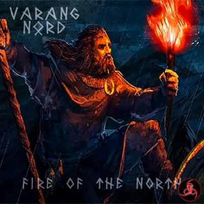 Varang Nord - Fire Of The North (2014)