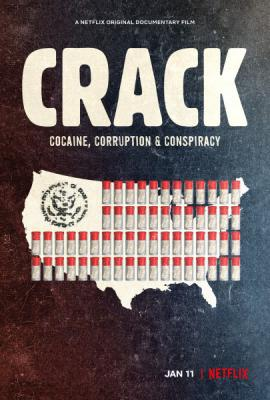 Эпидемия крэка / Crack: Cocaine, Corruption & Conspiracy (2021) WEB-DLRip 720p