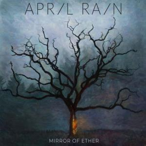 April Rain - Mirror of Ether (2021)