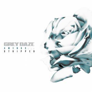Grey Daze - Amends...Stripped (EP) (2021)