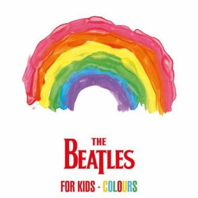 The Beatles - The Beatles For Kids - Colours (2021)