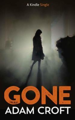 Gone by Adam Croft