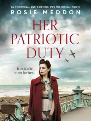 Her Patriotic Duty by Rosie Meddon