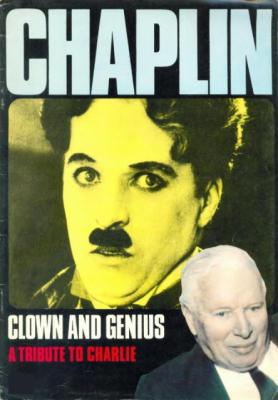 Chaplin - Clown & Genius, A Tribute to Charlie (1978) text