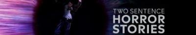 Two Sentence Horror Stories S02E08 1080p WEB H264-CAKES