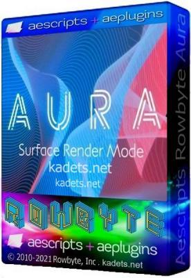Aescripts Rowbyte Aura v1.2.2 for AE (Win)