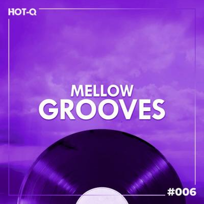 Various Artists - Mellow Grooves 006 (2021)