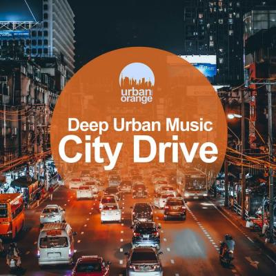 Various Artists - City Drive Deep Urban Music (2021)