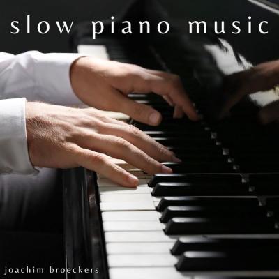 Joachim Broeckers - Slow Piano Music (2021)