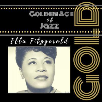 Ella Fitzgerald - Golden Age of Jazz (2021)