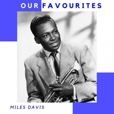Miles Davis - Our Favourites (2021)