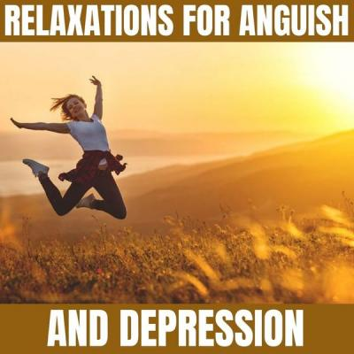 To Relaxing - Relaxations for Anguish and Depression (2021)