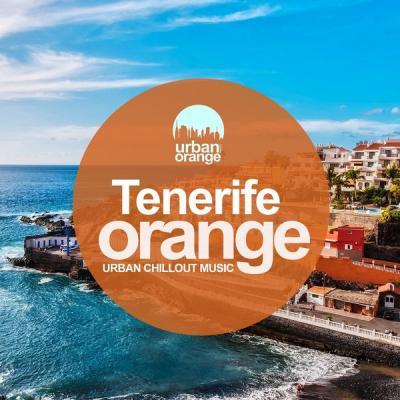 Various Artists - Tenerife Orange Urban Chillout Music (2021)