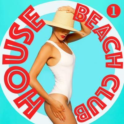 Various Artists - Beach Club House Volume 1 (2021)