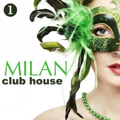 Various Artists - Milan Club House Volume 1 (2021)