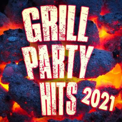 Various Artists - Grill Party Hits 2021 (2021)
