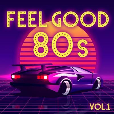 Various Artists - Feel Good 80s (2021)