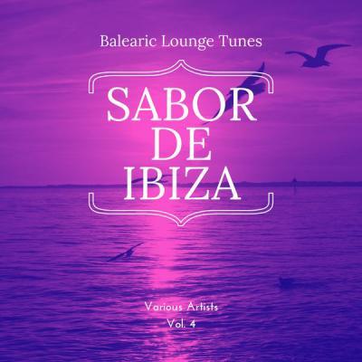 Various Artists - Sabor de Ibiza Vol. 4 (Balearic Lounge Tunes) (2021)