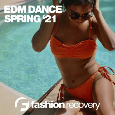 Various Artists - EDM Dance Spring '21 (2021)
