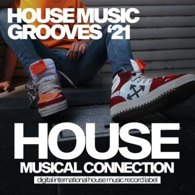 Various Artists - House Music Grooves Spring '21 (2021)