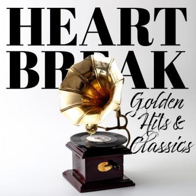 Various Artists - Heartbreak (Golden Hits & Classics) (2021)