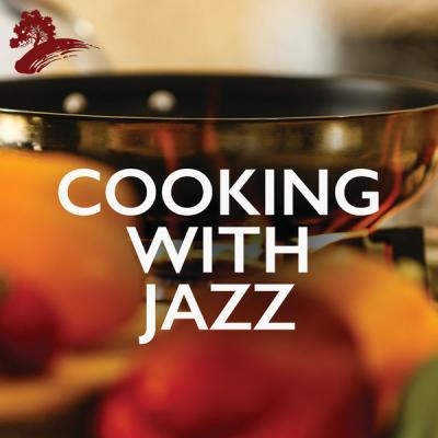 Various Artists - Cooking With Jazz (2021)