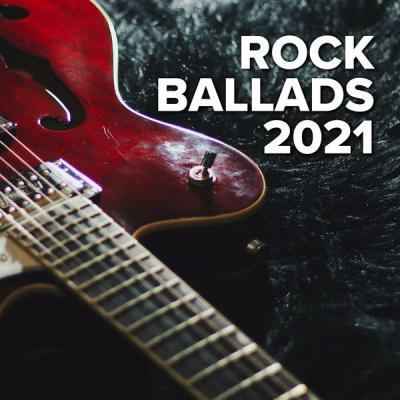 Various Artists - Rock Ballads 2021 (2021) mp3, flac