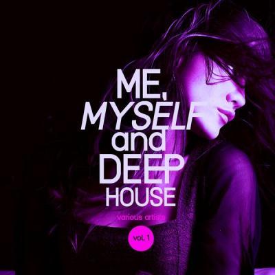 Various Artists - Me Myself and Deep-House Vol. 1 (2021)